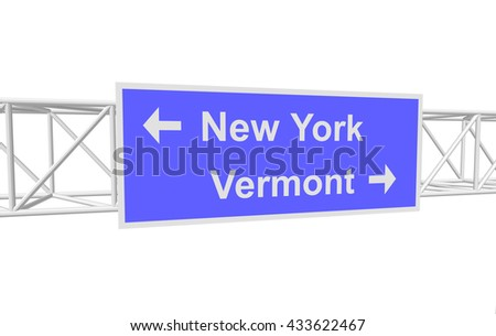 three-dimensional illustration of a road sign with directions: New York; Vermont - stock vector