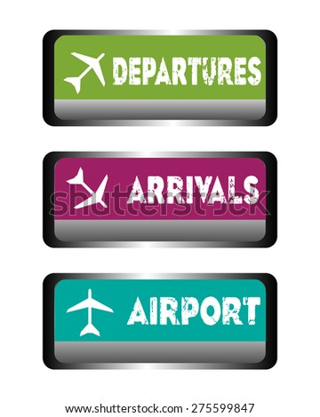 Three isolated airport plates with the words departures, arrivals and airport written on each plate - stock vector