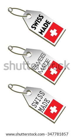 Three isolated tags with the text Swiss made written on each tag - stock vector