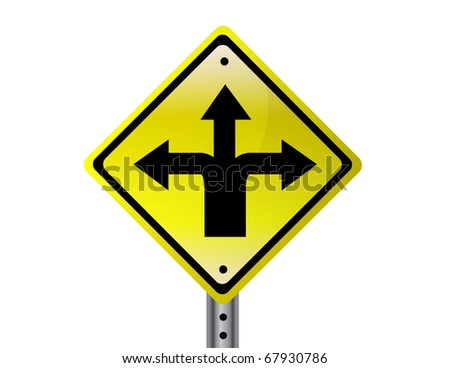 Three way isolated traffic sign. - stock vector
