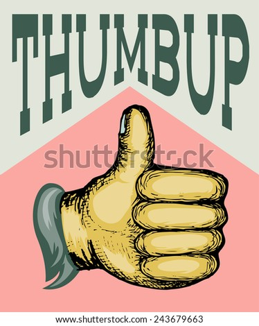 thumb up hand draw with text over it - stock vector
