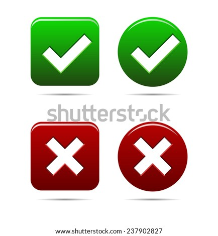 Tick and cross mark, yes no buttons green an red - vector illustration, you can easily change the color and size - stock vector