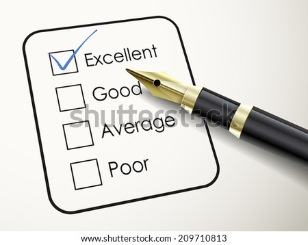 tick placed in excellent check box with fountain pen over check list  - stock vector