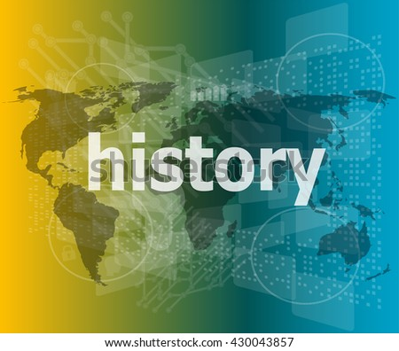 Time concept: history on digital background  - stock vector