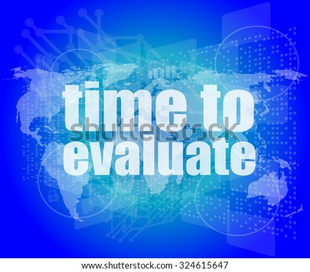 Time concept: words Time to evaluate on digital screen vector illustration - stock vector