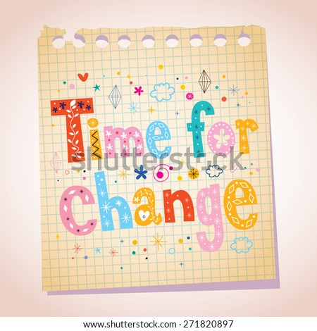 Time for change note pad paper illustration - stock vector