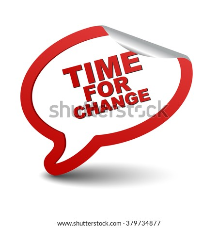 time for change, red vector time for change, red bubble time for change, sticker bubble time for change, element time for change, sign time for change, design time for change, time for change eps10 - stock vector