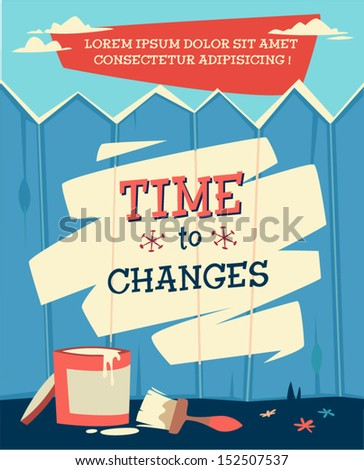 Time to change. Retro styled vector poster.  - stock vector