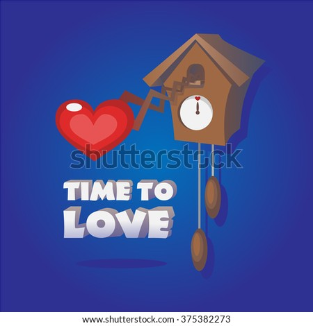 Time to love. Old clock with a heart and lettering on a blue background. - stock vector