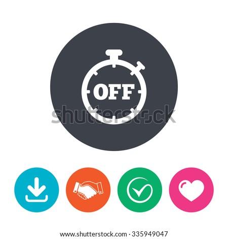 Timer off sign icon. Stopwatch symbol. Download arrow, handshake, tick
