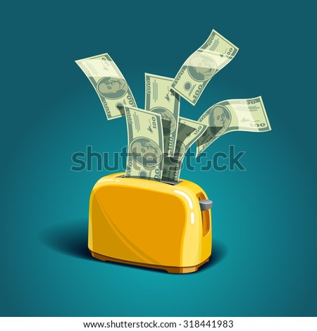 Toaster baking money. Vector illustration - stock vector