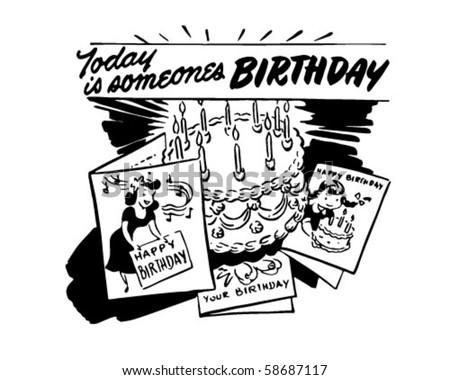 Today Is Someone's Birthday - Retro Clip Art - stock vector