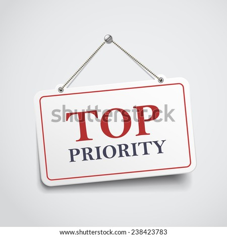 top priority hanging sign isolated on white wall  - stock vector