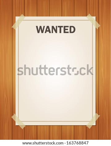 Torn Wild West wanted poster on old wooden wall  - stock vector