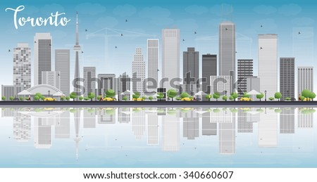 Toronto skyline with grey buildings, blue sky and reflection. Vector illustration. Business travel and tourism concept with place for text. Image for presentation, banner, placard and web site. - stock vector