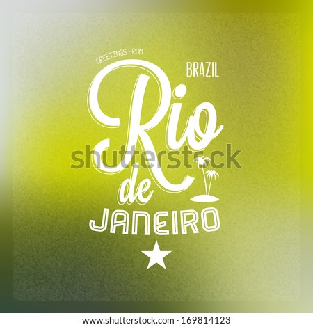"""Touristic Greeting card on blurry background """"Greetings from Rio de Janeiro, Brazil"""", Vector design.  - stock vector"""