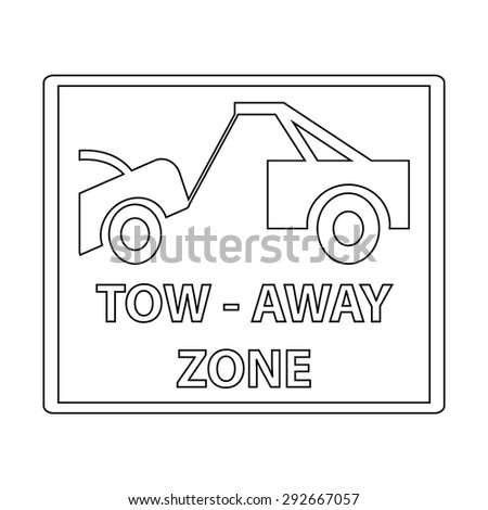 Tow Away Sign - stock vector
