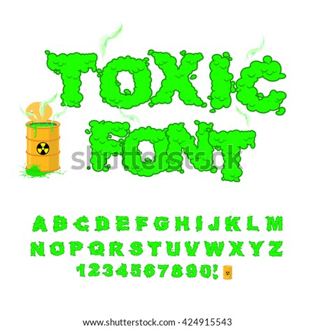 Toxic font. Green alphabet nuclear waste. Venomous acid alphabet. Yellow barrel with sign of radiation. Open container of radioactive waste - stock vector