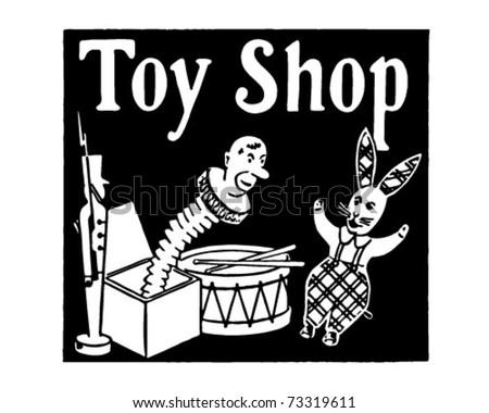 Toy Shop - Retro Ad Art Banner - stock vector