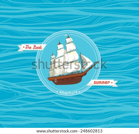Traditional old sailboat with white sails on a blue sea. Card of the summer adventures. - stock vector