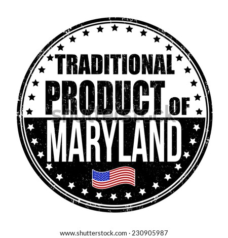 Traditional product of Maryland grunge rubber stamp on white background, vector illustration - stock vector
