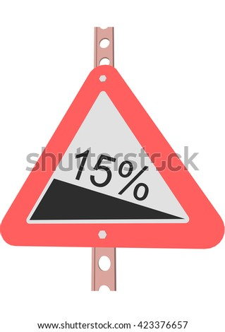 Traffic Sign Steep decline 15% - stock vector