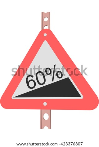 Traffic Sign Steep incline 60% - stock vector