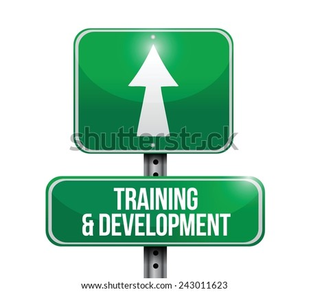 training and development street sign illustration design over a white background - stock vector