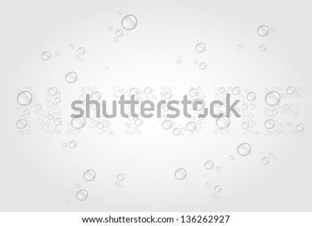 Transparent water drops on light gray background shaped the word NATURE. 10 EPS - stock vector