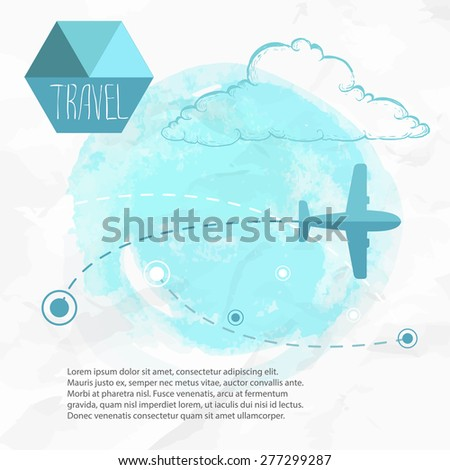 Travel by plane. Airplane on his destination routes. Watercolor blue background and flat style airplane. hand drawn sketch style cloud. Air traffic vector illustration. - stock vector