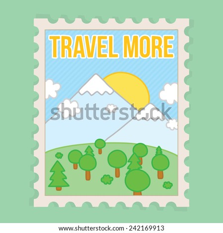 Travel more. Motivation vector postcard illustration - stock vector