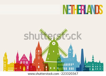 Travel Netherlands famous landmarks skyline multicolored design background. Transparency vector organized in layers for easy create your own website, brochure or marketing campaign. - stock vector