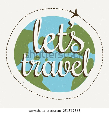 travel world wide over - stock vector