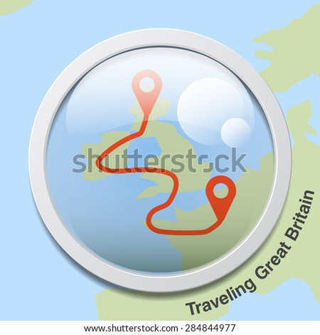 Traveling Great Britain. Part of earth map with lens, and route between markers. Vector illustration. - stock vector