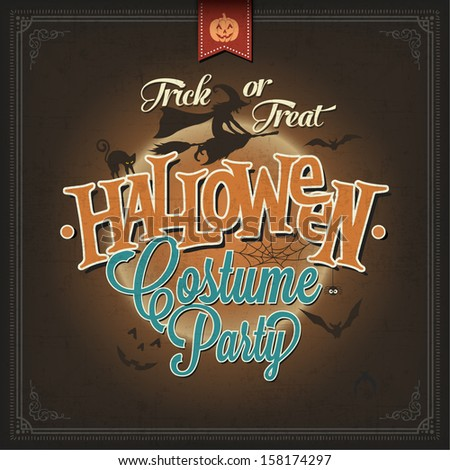 Trick Or Treat Halloween Costume Party, Vintage Poster. Vector illustration. - stock vector