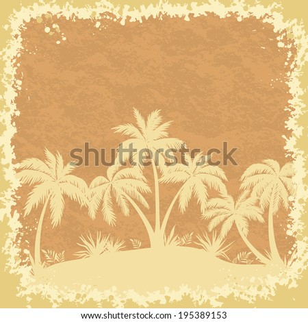 Tropical palms and grass silhouettes on a grungy background. Vector - stock vector