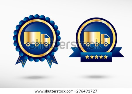 Truck icon stylish quality guarantee badges. Blue colorful promotional labels - stock vector