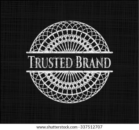Trusted Brand chalkboard emblem written on a blackboard - stock vector