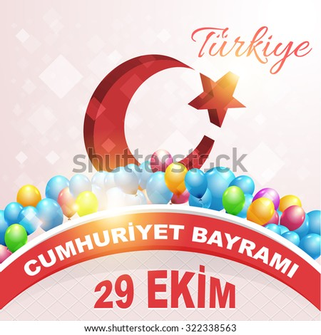 """Turkey Flag 3d Style Moon and Star National Celebration Card, Background, Badges Vector Template - English """"Republic Day, October 29""""  - stock vector"""