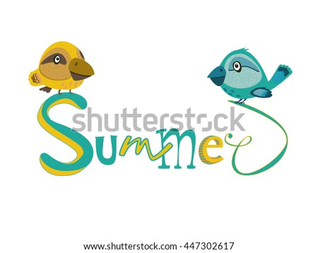 Turquoise and yellow bird sitting on the lettering text Summer, painted by hand. Vector illustration , isolate. - stock vector