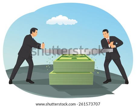 Two businessmen are sawing big dollar bill bundles - stock vector
