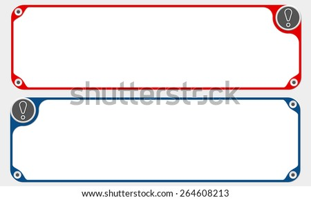 Two vector frames for your text and simple exclamation mark - stock vector