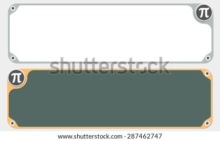 Two vector frames for your text and the symbol of pi - stock vector