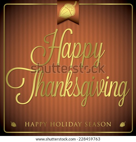 Typographic elegant thanksgiving card in vector format. - stock vector