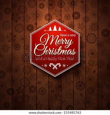 Typographic label Merry Christmas and Happy New Year.  Use it for Your winter holidays design. Vector illustration. - stock vector