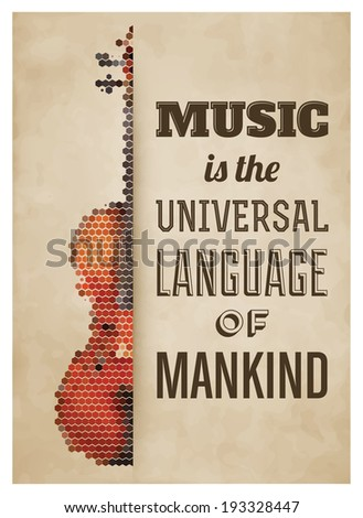 Typographic Poster with Violin - Music is the universal language of mankind - stock vector