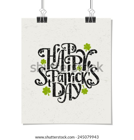 Typographic style poster for St. Patrick's Day with message Happy St. Patrick's Day. Poster design mock-up with paper clips, isolated on white. - stock vector