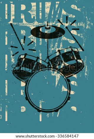 Typographical drums vintage style poster. Retro grunge vector illustration. - stock vector