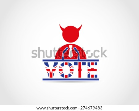 UK Great Britain Elections Evil Corrupt Politician Speech Campaign - stock vector