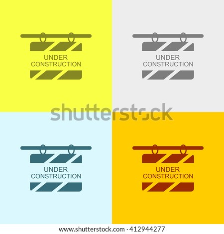 Under Construction Billboard Icon on Four Different Backgrounds. Eps-10. - stock vector